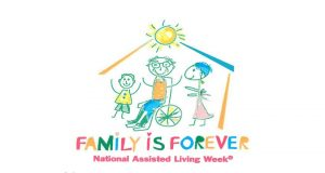 Family is Forever National Assisted Living Week